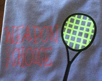 Weapon of Choice Tennis Tee