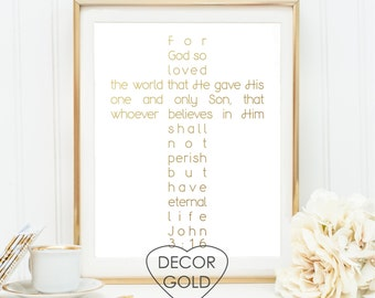 John 3:16 For God so loved the world Bible verse Scripture gold foil print gold office decor - gold home decor - gift typography cross print