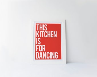 This Kitchen Is For Dancing [printable digital poster print]