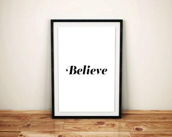 "Printable Motivational Digital poster - ""Believe 3"""