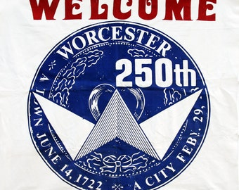 Banner Celebrating Worcester's 250th Birthday