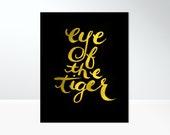 8x10 Eye of the Tiger DIY Digital Art Print - Fitness Motivational Art Printable - Bikram Yoga Art Print Instant Download