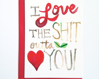 I Love the &%:) Outta You Card