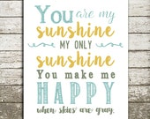 You Are My Sunshine Wall Art Print - Nursery Prints for Baby - Baby Shower Gift - Many Sizes and Colors