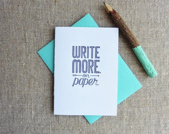 Letterpress Greeting Card - Write More. On Paper - WRM-313
