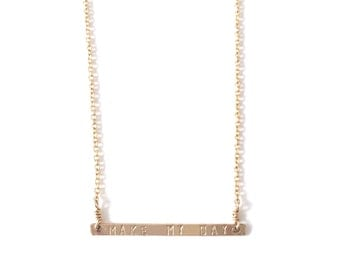 Make My Day Thin Bar Necklace