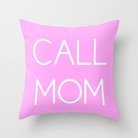 CALL MOM Throw Pillow, Text Pillow, Home Decor, Decorative Pillow Cover, Pink White Cushion, Pink Pillow, Pink Pillow, Dorm Pillow, Decor