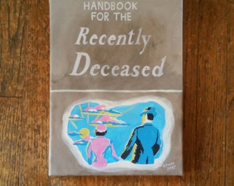 Handbook for the recently deceased painting