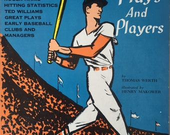 Famous Baseball Plays and Players by Thomas Werth Book Babe Ruth Roger Maris Ted Williams 1962 Baseball History Book Stan Musial Babe Ruth