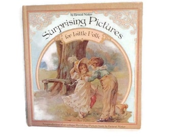 Surprising Pictures for Little Folk - Movable picture book - Revolving pictures - Ernest Nister - 1983