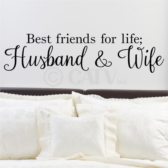 Best Husband And Wife: Best Friends For Life Husband And Wife Wall Saying Vinyl