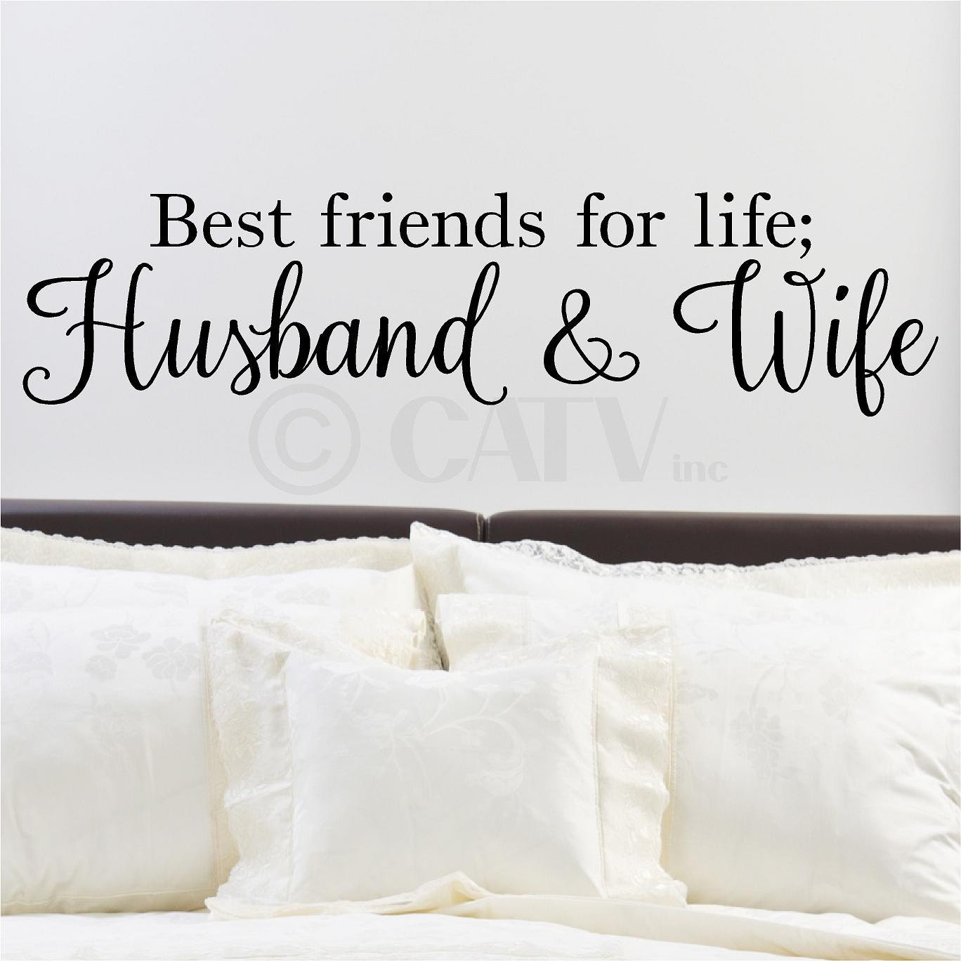 Best Friends For Life Husband And Wife Wall Saying Vinyl
