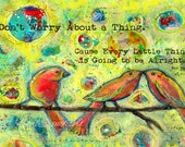 Three Little Birds- Original Artwork