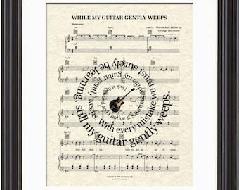 While My Guitar Gently Weeps Song Lyric Sheet Music Art Print, The Beatles Art Print, Spiral Song Lyric Art, George Harrison Song Art