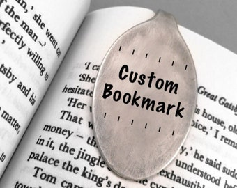 Custom Personalised Bookmark. Stamped Repurposed Vintage Silver Spoon. Birthday Book Worm Lovers Unique Rustic Gift. Wording of Your choice.