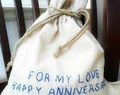 Cotton Anniversary Gift For Him - Her / Message in a Bag / Personalized Gift / Bridesmaids Party favors /  Fabric gift bag / Drawstring bag