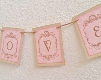 Love Banner, Bunting, Garland, Photo Prop, Sign, Decoration Wedding Bridal Shower or Anniversary Pink and Beige