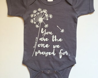 You are the one we Prayed for Bodysuit - Available in various colors and Sizes