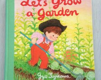"1978 board book ""Let's Grow a Garden"" Gyo Fujikawa"