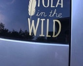 Tula in the Wild Decal Car Sticker Water Bottle Decal Tula Love Wear All the Babies Caw Caw
