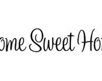 Home Sweet Home Vinyl Decal