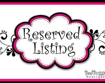 Reserved Rush Listing