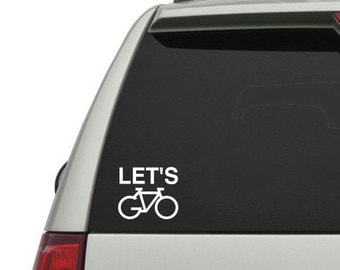 Let's Go - Bike / Bicycle Vinyl Decal Sticker