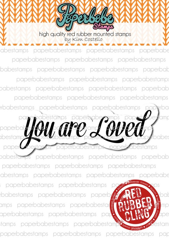 You Quote 'Y0u Are Loved' - Paperbabe Stamps - Red Rubber Cling Mounted Stamp - Typography for Mixed Media, Art journal and Paper crafts