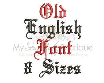 Old English Embroidery Font - Machine Embroidery Designs - 8 Sizes Included - BX Format Included