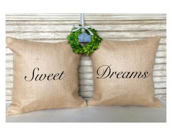 Sweet Dreams - Burlap Pillows - Inserts Included