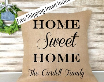 Housewarming gift | Wedding Pillow | Home Sweet Home Burlap Pillow | Insert Included - FREE SHIPPING
