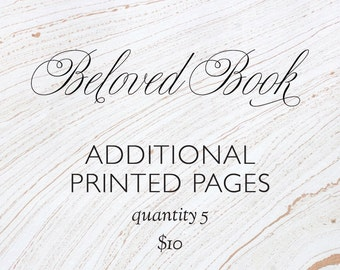 Custom Beloved Book Additional Printed Pages