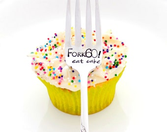 Fork 60 SIXTY, Eat Cake CUSTOM Dessert Fork.  Fork Birthdays. An Original Design by Sycamore Hill. Sarcastic Over The Hill Birthday Gift