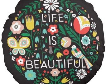 "Life is Beautiful 16"" Round Throw Pillow, Hand Lettering, Folk Art"