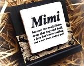 Mimi Sign , Personalize Gift ,Mimi Gift , Gigi , Nana , Meme , Mema ,Mother's Day Gift ,Wood Block , Stone