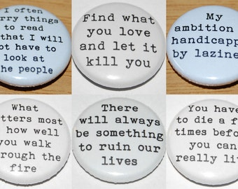 Charles Bukowski Quotes Button badge 25mm / 1 inch