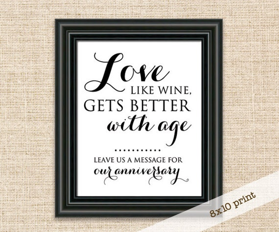 Love Like Wine Gets Better With Age Guest Book Wedding Sign