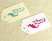 Welcome to Mexico Tag - Welcome Bag Tag Mexican Wedding - Luggage Tag Destination Travel - Multiple Colors