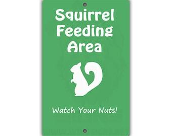 Squirrel Feeding Area Indoor/Outdoor Aluminum No Rust No Fade Sign