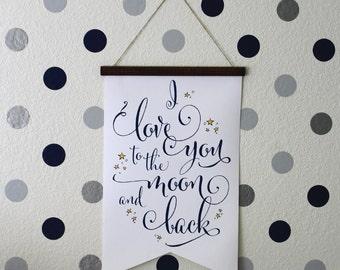 I love you to the moon and back - nursery decoration, nursery art, kids decor, wedding decor, quote, canvas print, wall art