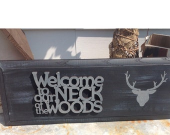 Deer wood upcycled sign welcome to our neck of the woods