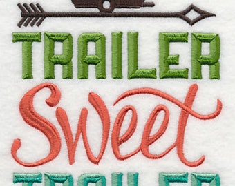 Trailer Sweet Trailer Embroidered Flour Sack Hand/Dish Towel