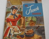 Vintage The French Cookbook Culinary Arts Institute Softcover Book