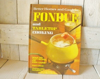 Vintage cookbook Fondue and Tabletop Cooking Better Homes Gardens retro photos 1972