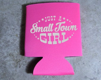 Small Town Girl Can Cooler - Small Town Can Cooler