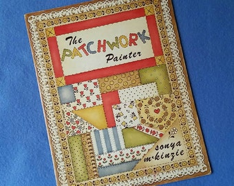 The Patchwork Painter - painting craft book by Sonya McKinzie