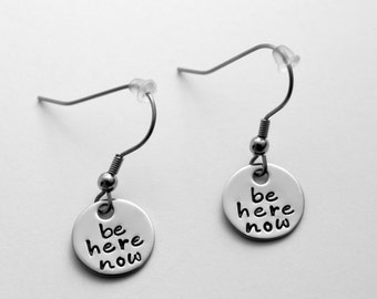 Be Here Now stainless steel earrings - Hand stamped