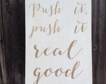 Push it lyrics sign