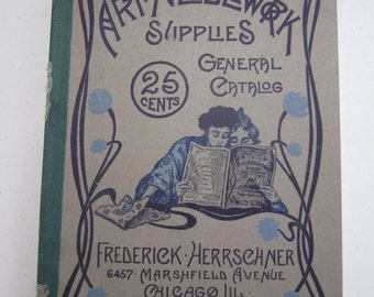 Antique 1907 Frederick Herrschner Art Needlework Supplies catalog 240 pages of beautiful illustrations of patterns, clothing, linens etc