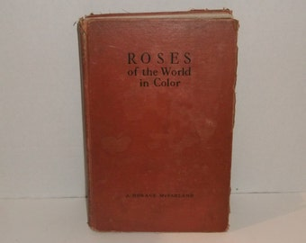 1936 Roses of the World in Color Book with Colorful Illustrated Rose Plates